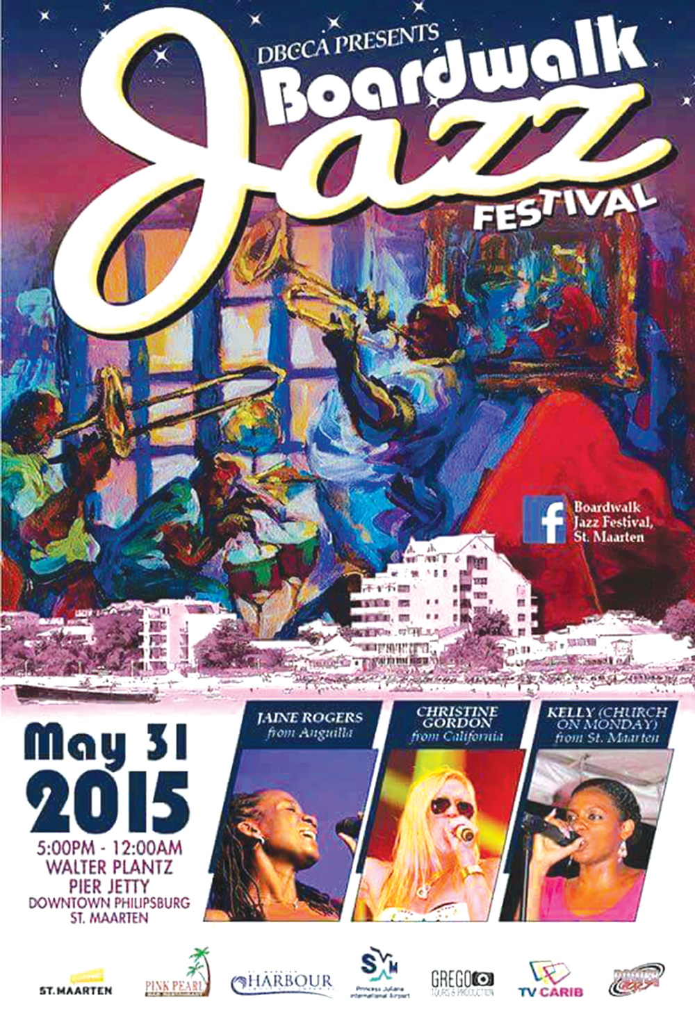St Maarten Boardwalk Jazz Festival Sunday May 31 2015